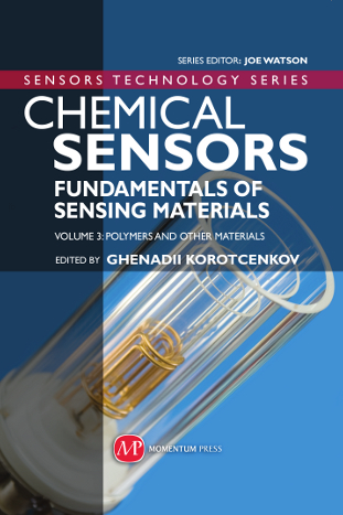 Chemical Sensors Volume 3 edited by Ghenadii Korotcenkov