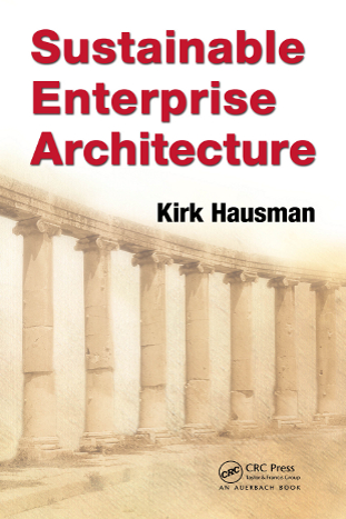 Sustainable Enterprise Architecture by Kirk Hausman